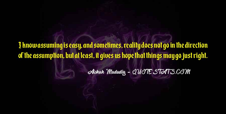 Quotes About Assuming Things #747935