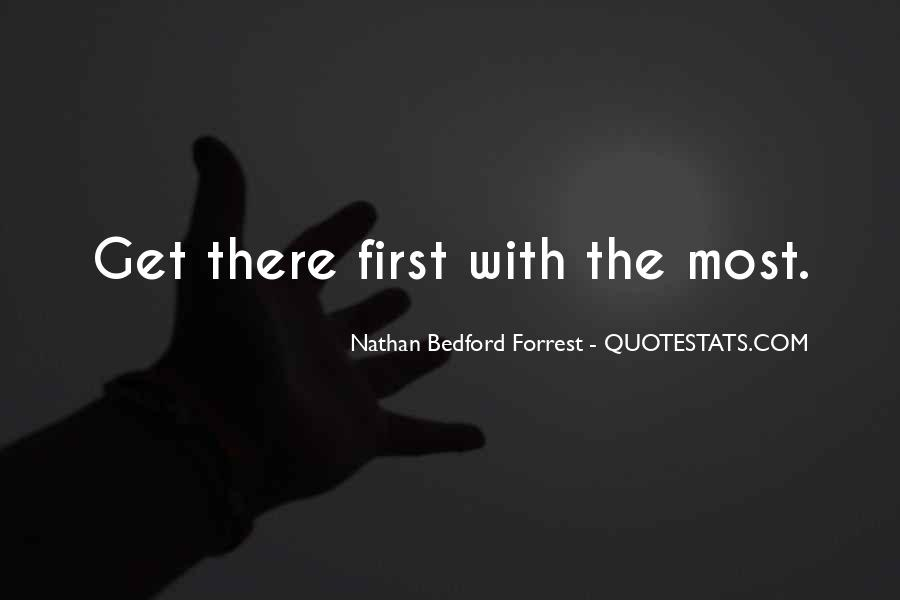 Quotes About Nathan Bedford Forrest #230524