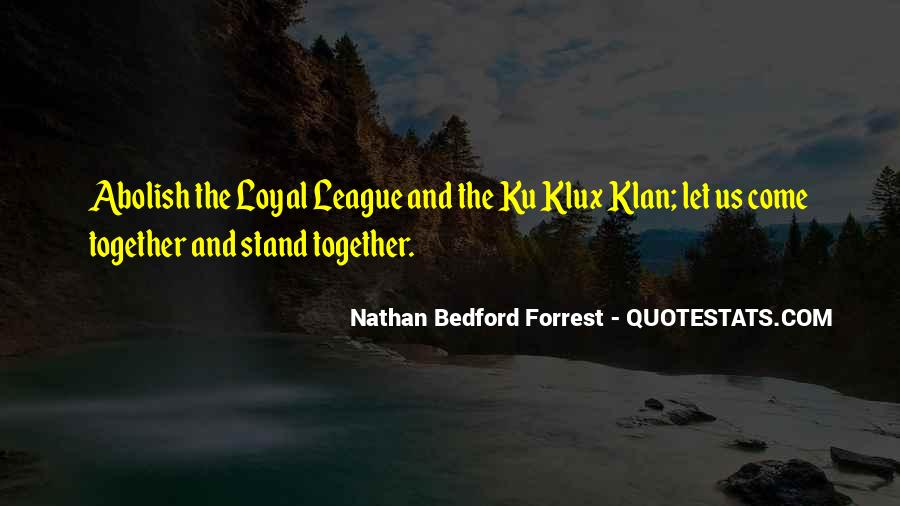 Quotes About Nathan Bedford Forrest #574353