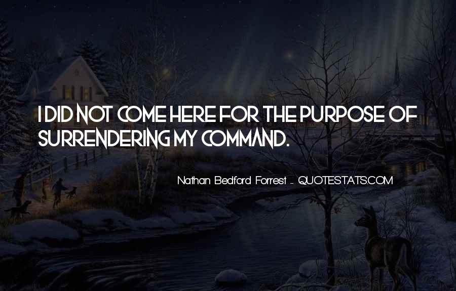 Quotes About Nathan Bedford Forrest #894552