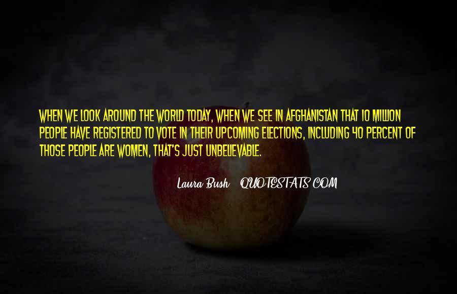 Quotes About Laura Bush #1115528