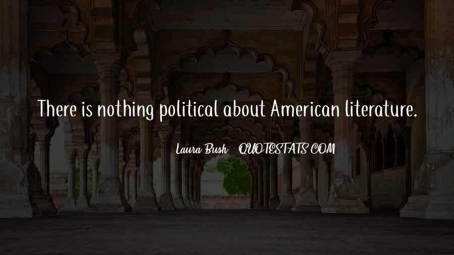 Quotes About Laura Bush #1216709