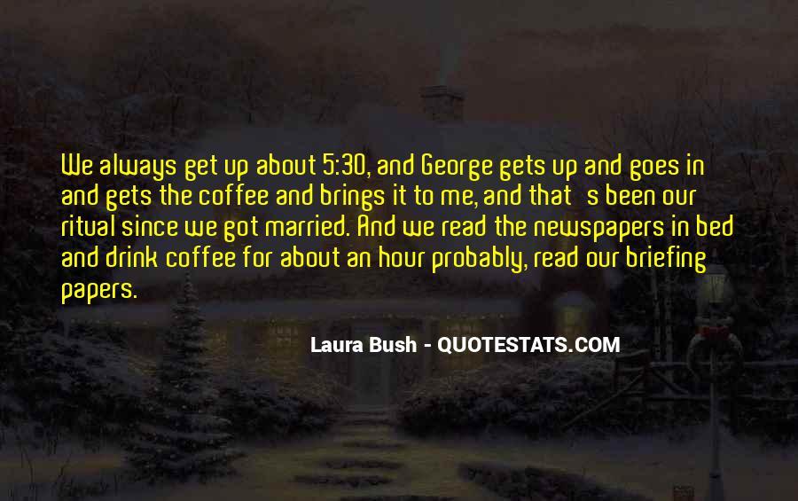 Quotes About Laura Bush #1222944