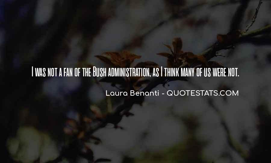Quotes About Laura Bush #1369237