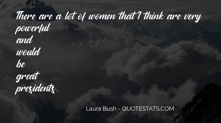 Quotes About Laura Bush #1380153