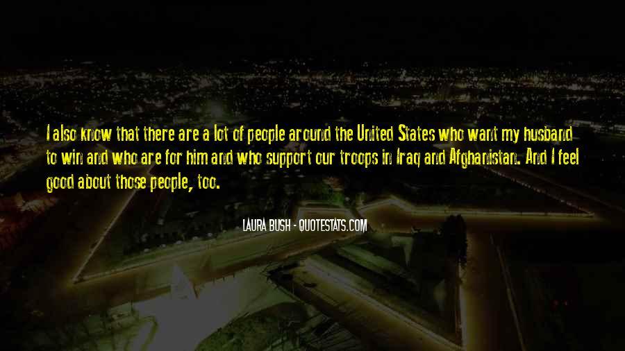 Quotes About Laura Bush #1423552