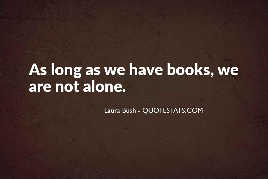 Quotes About Laura Bush #1513431