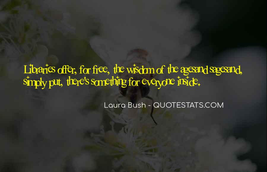 Quotes About Laura Bush #1544644
