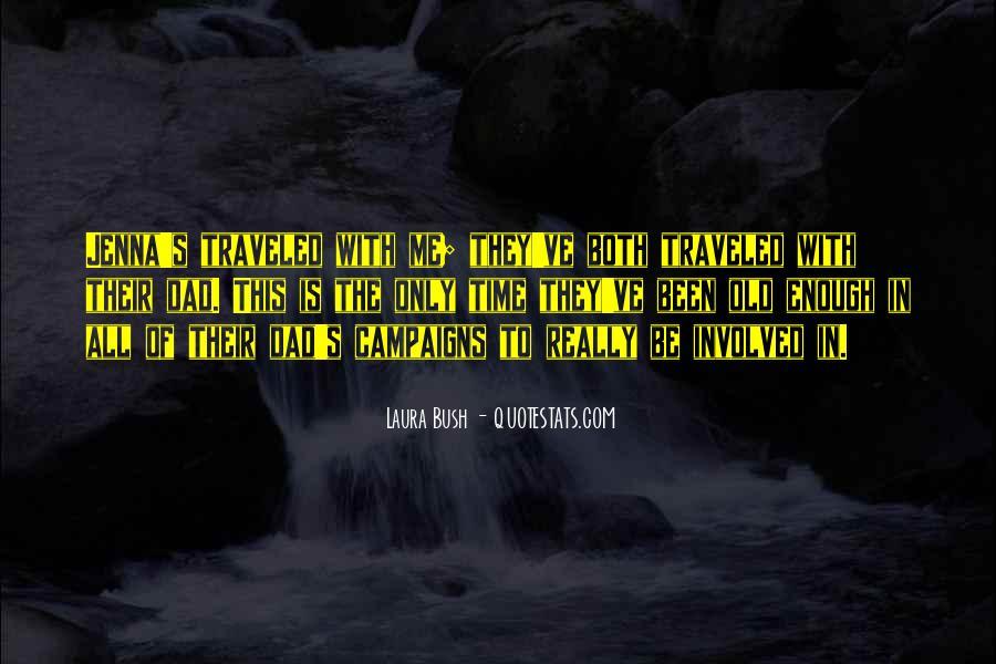 Quotes About Laura Bush #1711278