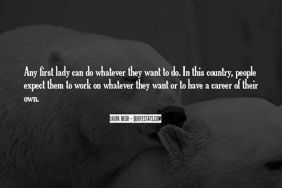 Quotes About Laura Bush #1741207
