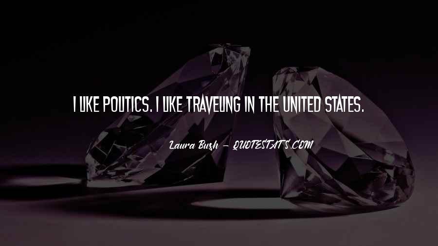 Quotes About Laura Bush #204981