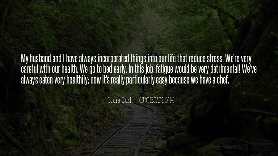 Quotes About Laura Bush #324439