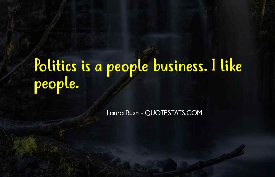 Quotes About Laura Bush #508980