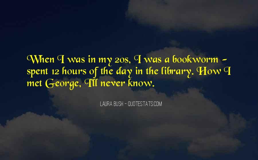 Quotes About Laura Bush #5614