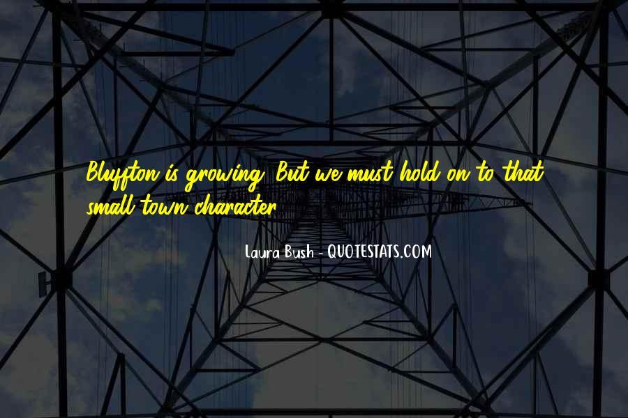 Quotes About Laura Bush #665068