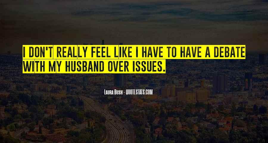Quotes About Laura Bush #70536