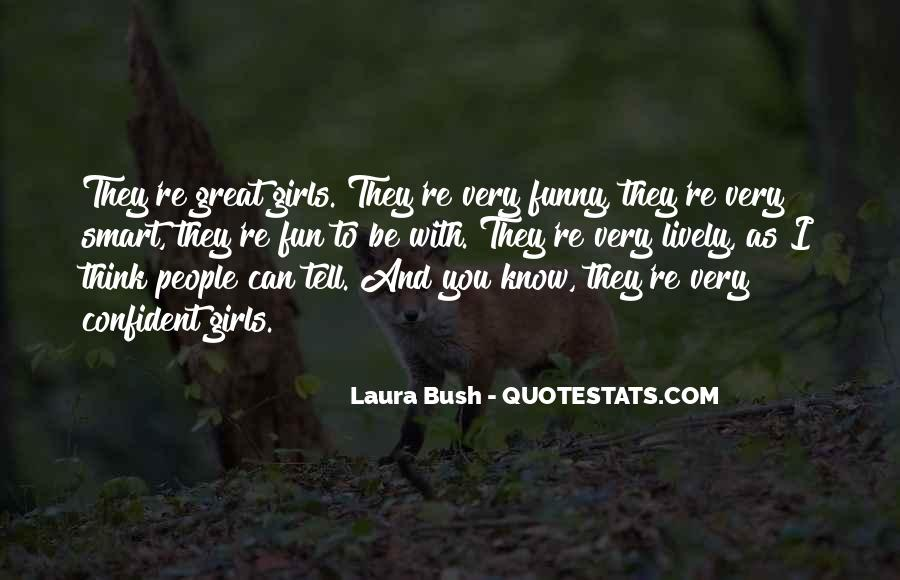 Quotes About Laura Bush #830813