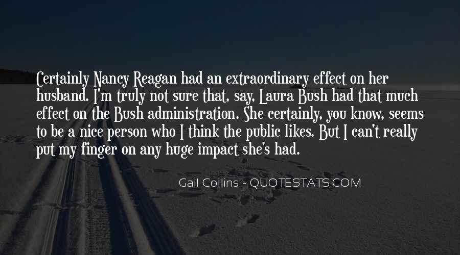 Quotes About Laura Bush #878921