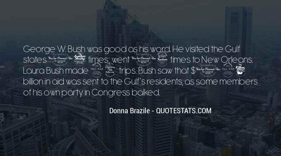 Quotes About Laura Bush #893787