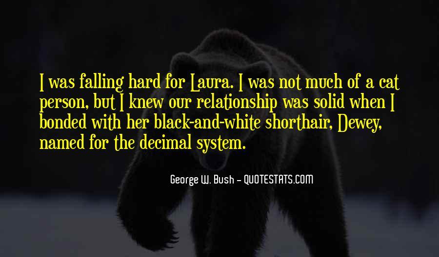 Quotes About Laura Bush #979266
