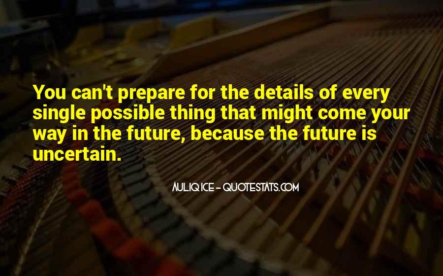 Prepare For Your Future Quotes #186946