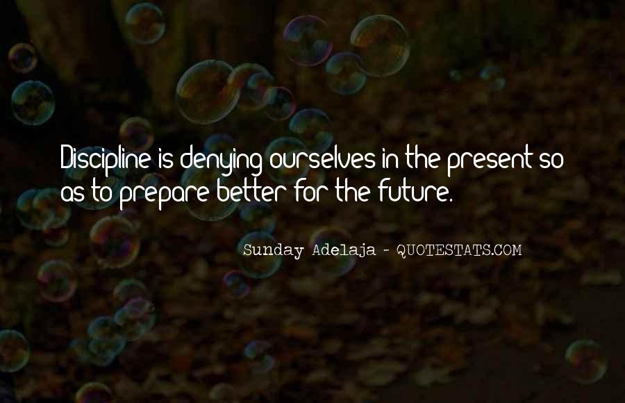 Prepare For Your Future Quotes #332159