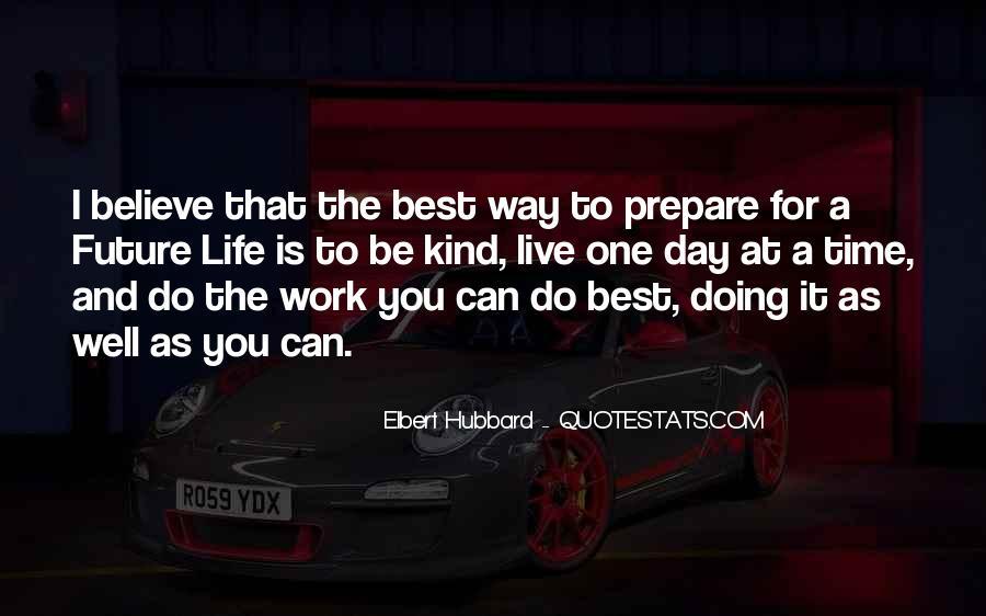 Prepare For Your Future Quotes #497257