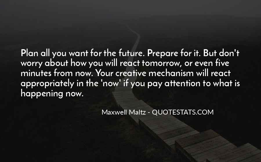 Prepare For Your Future Quotes #718241