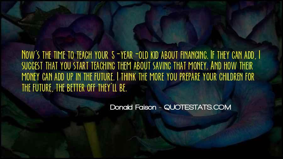 Prepare For Your Future Quotes #863308
