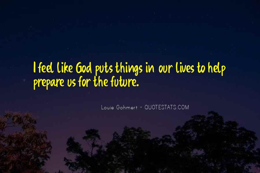 Prepare For Your Future Quotes #967478