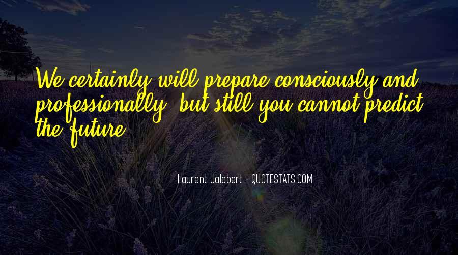 Prepare For Your Future Quotes #979906