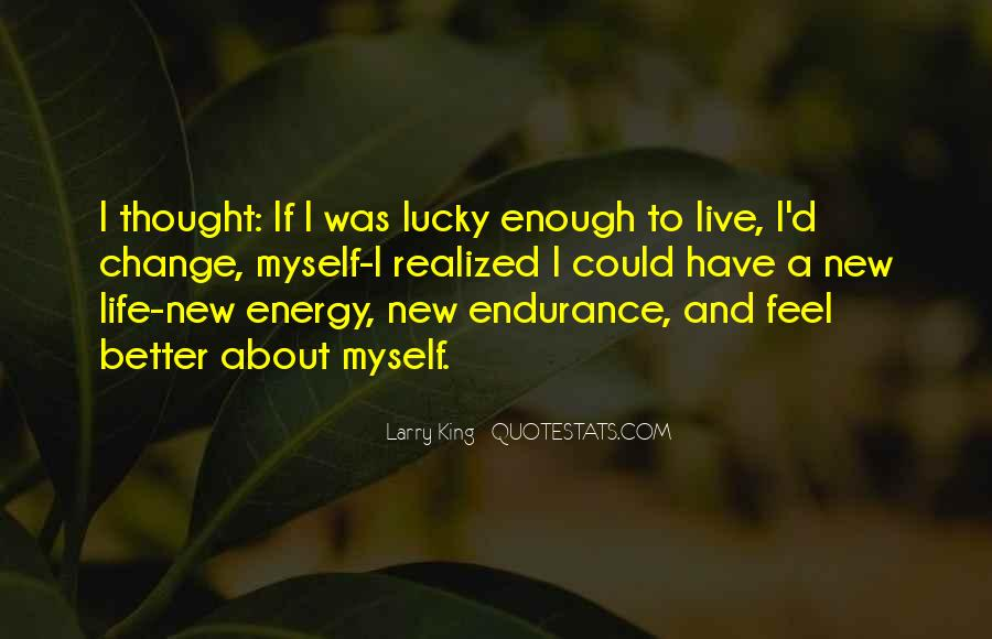 Quotes About Being Lucky To Have You In My Life #112242