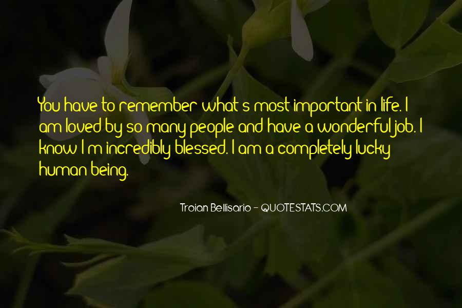 Quotes About Being Lucky To Have You In My Life #141402