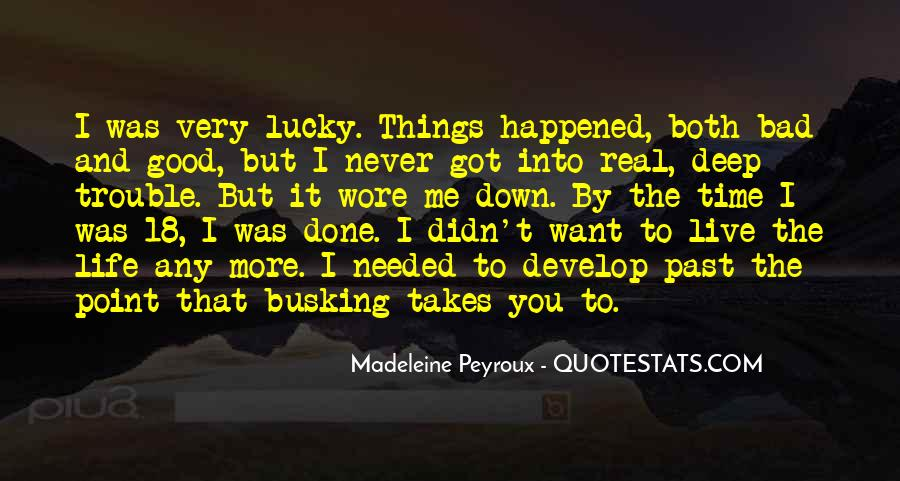 Quotes About Being Lucky To Have You In My Life #270356