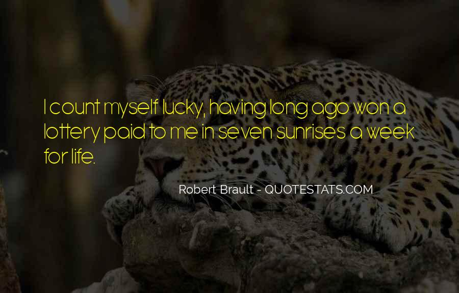 Quotes About Being Lucky To Have You In My Life #359040