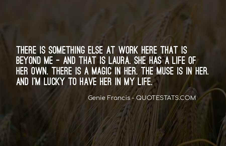 Quotes About Being Lucky To Have You In My Life #359271