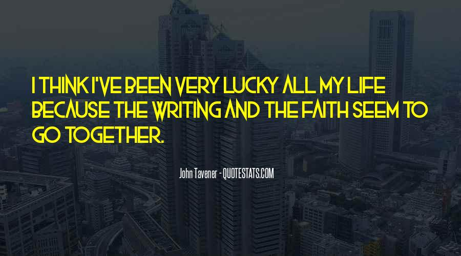 Quotes About Being Lucky To Have You In My Life #374378