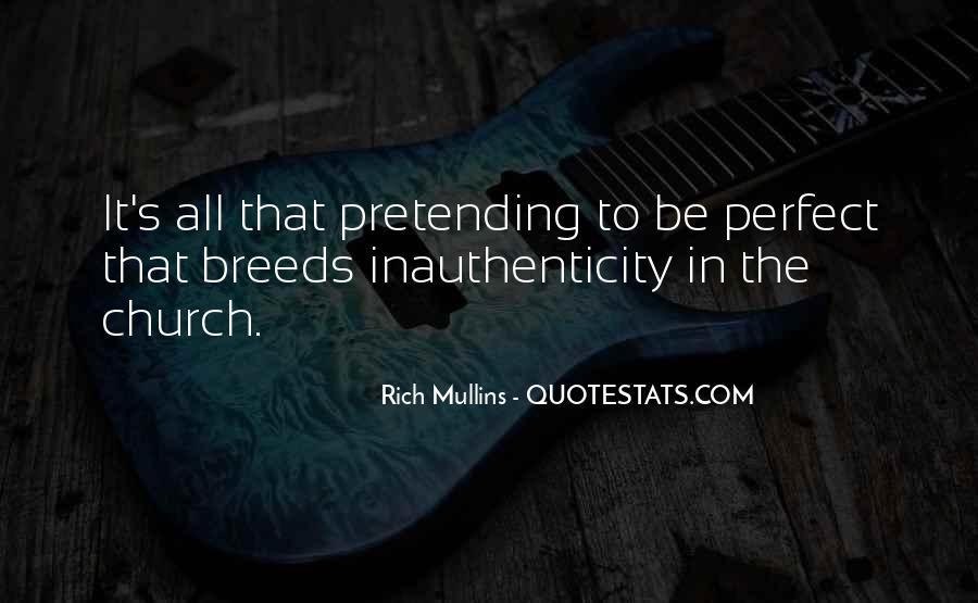 Pretending Rich Quotes #1422685