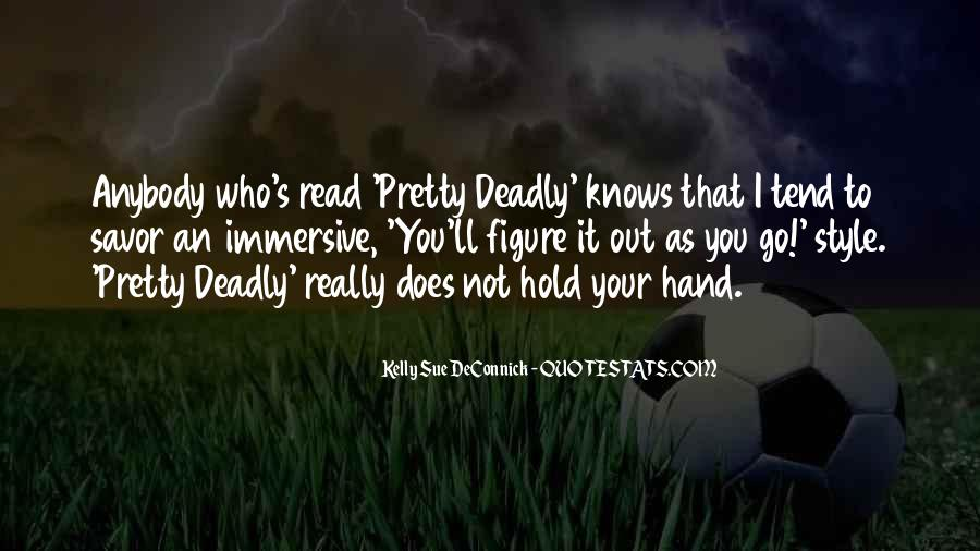 Pretty But Deadly Quotes #1344931