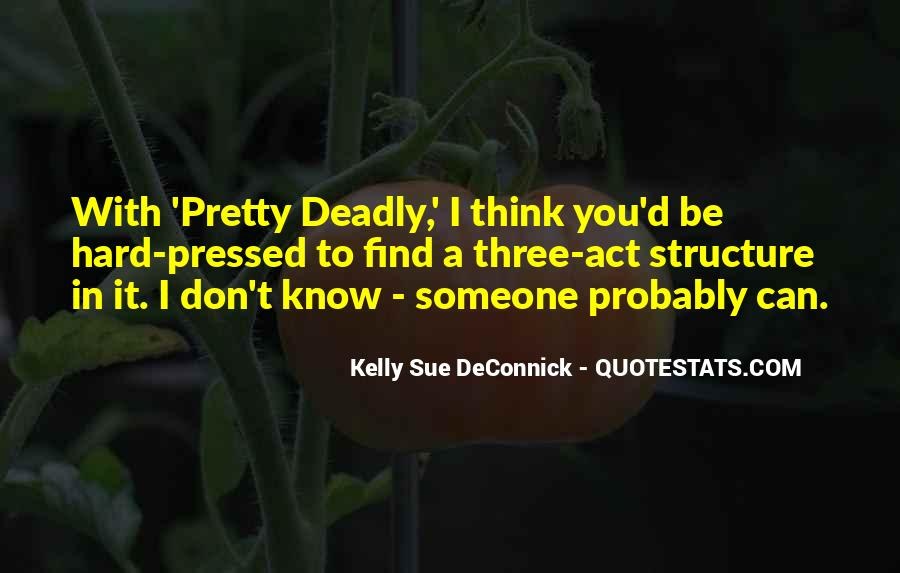 Pretty But Deadly Quotes #228924