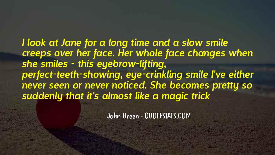 Pretty Face And Smile Quotes #757386