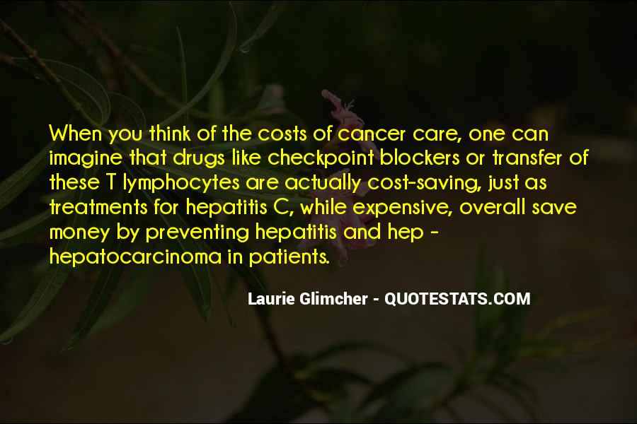 Preventing Cancer Quotes #733433