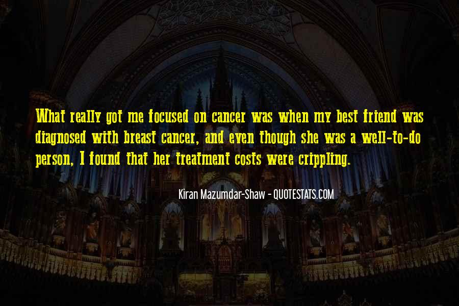 Quotes About A Friend Having Cancer #1523360