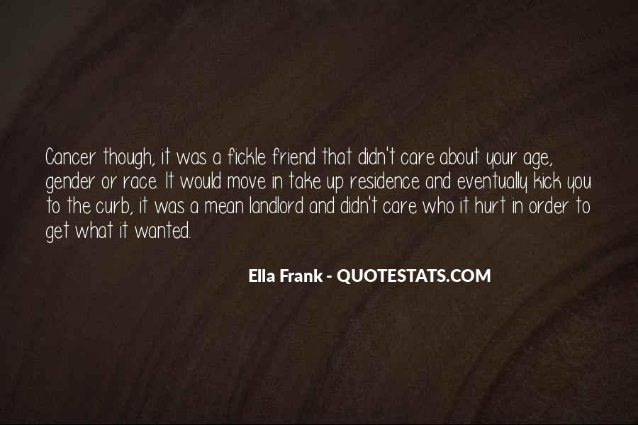 Quotes About A Friend Having Cancer #1640007