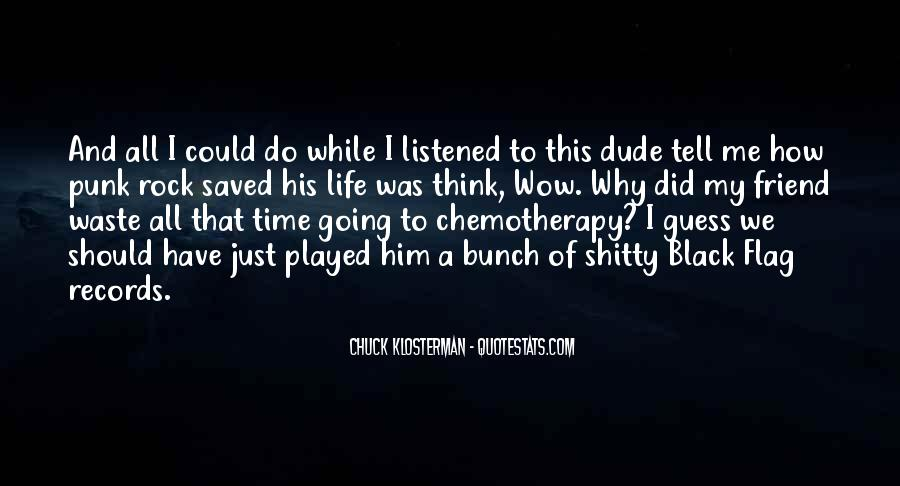 Quotes About A Friend Having Cancer #1706521