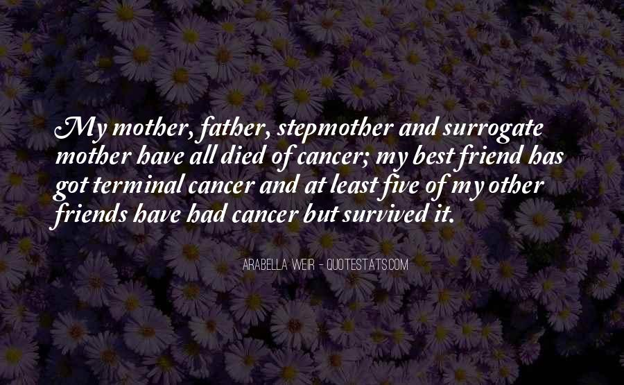 Quotes About A Friend Having Cancer #352841