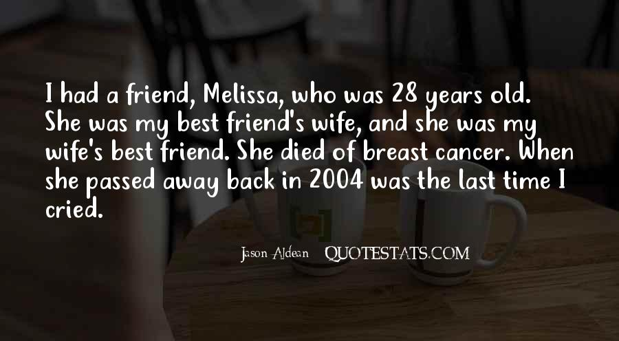 Quotes About A Friend Having Cancer #525547