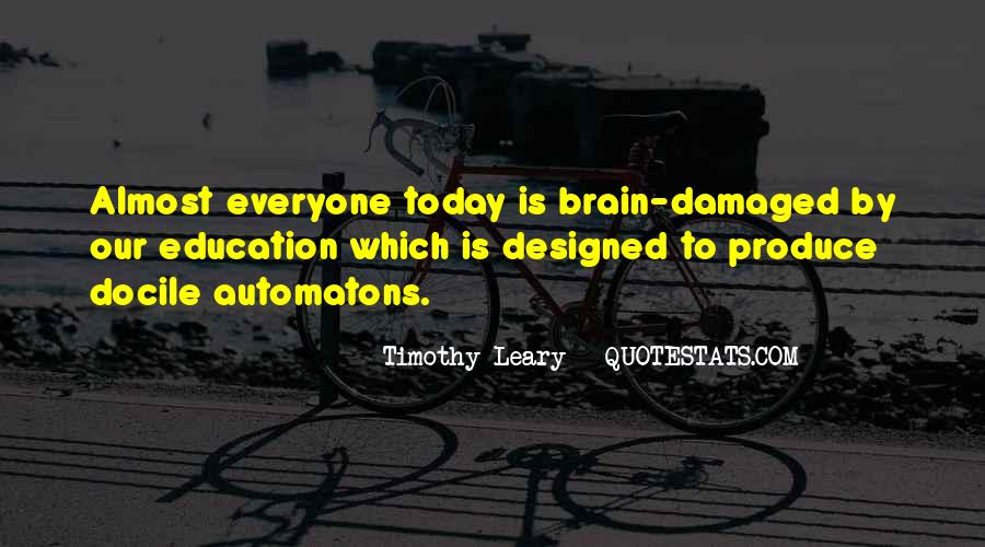 Quotes About Timothy Leary #1117529