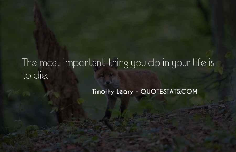 Quotes About Timothy Leary #1233062