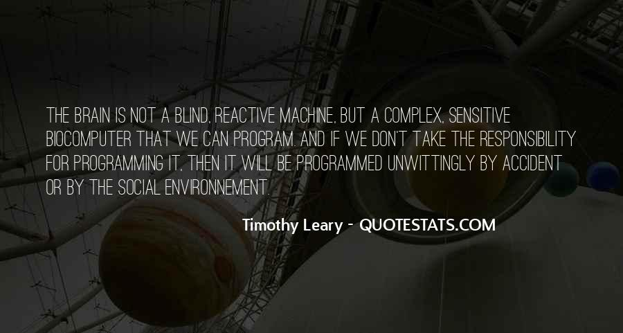 Quotes About Timothy Leary #1300298